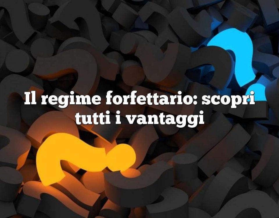 Il regime forfettario: scopri tutti i vantaggi