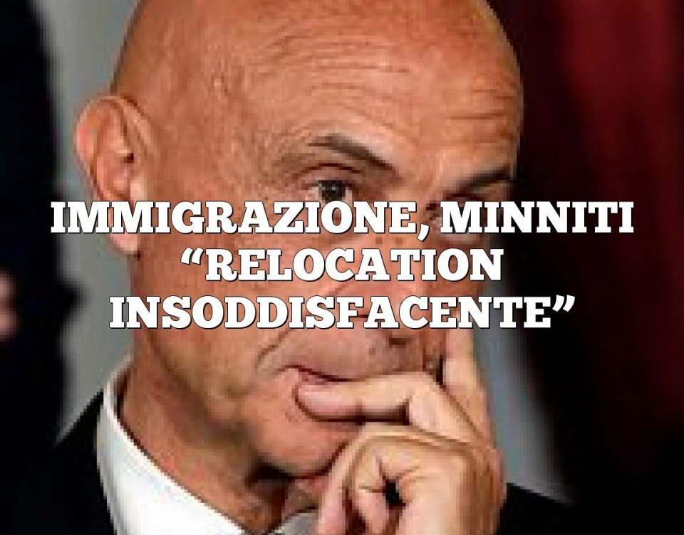 """IMMIGRAZIONE, MINNITI """"RELOCATION INSODDISFACENTE"""""""