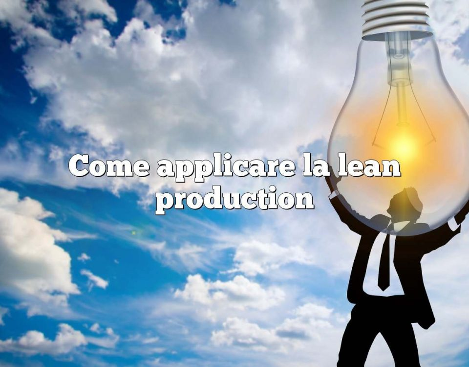 Come applicare la lean production