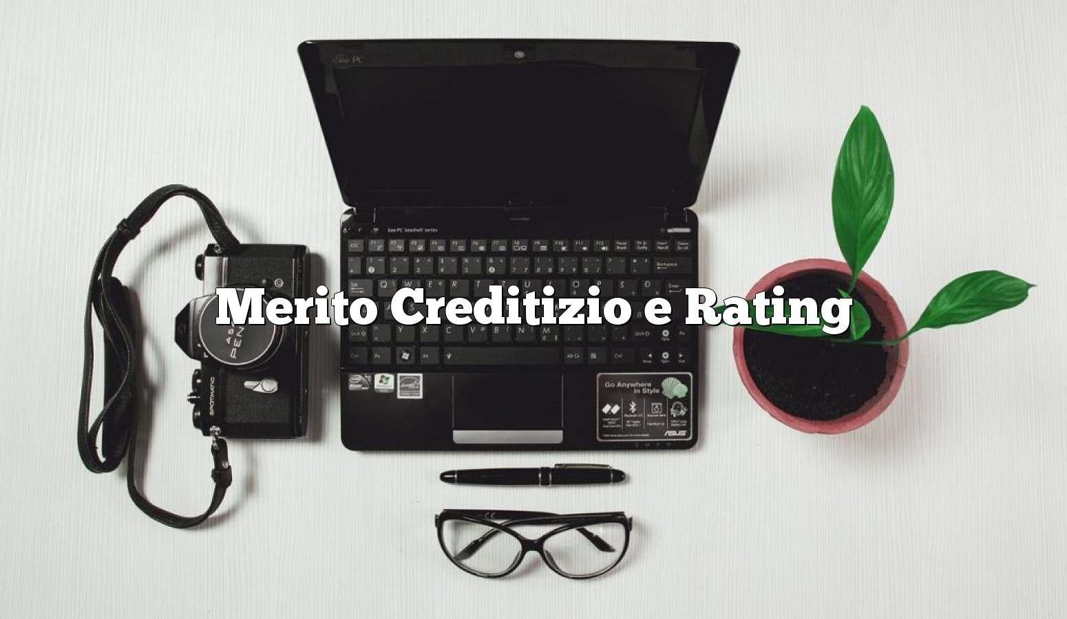 Merito Creditizio e Rating