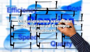 Organigramma aziendale: Definizione ed Esempio funzionale