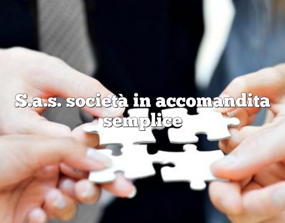 S.a.s. società in accomandita semplice
