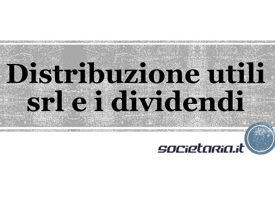 Distribuzione utili srl e i dividendi