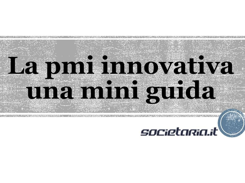 La pmi innovativa - una mini guida