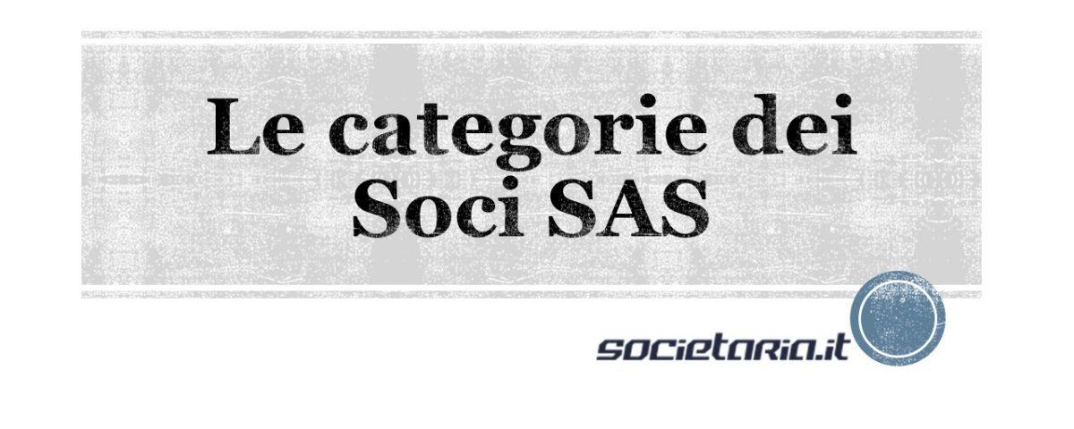 Le categorie dei Soci SAS