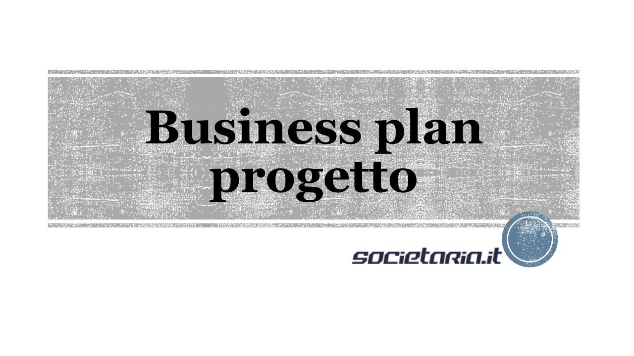 Business plan progetto