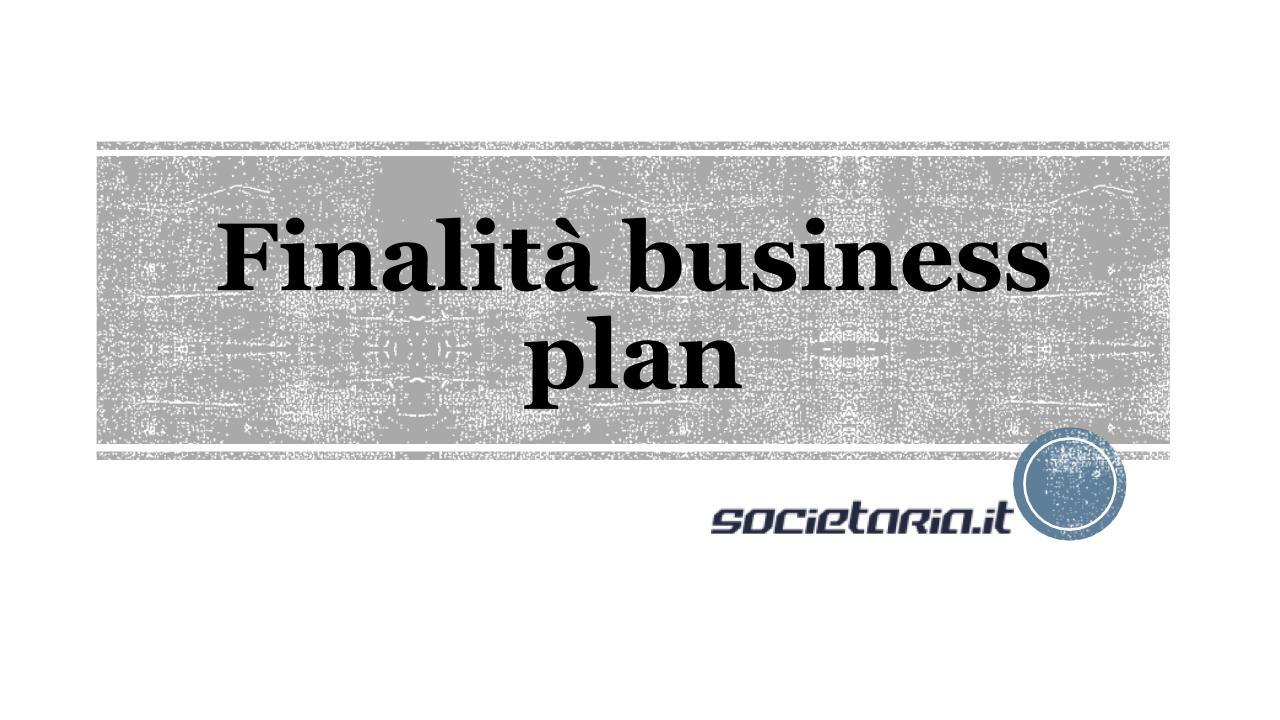 Finalità business plan