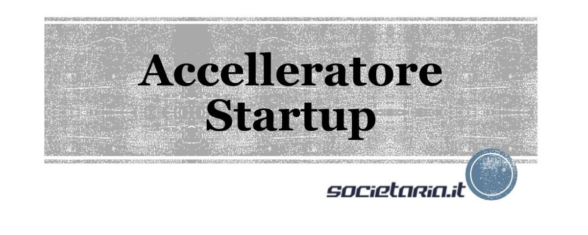 accelleratore startup