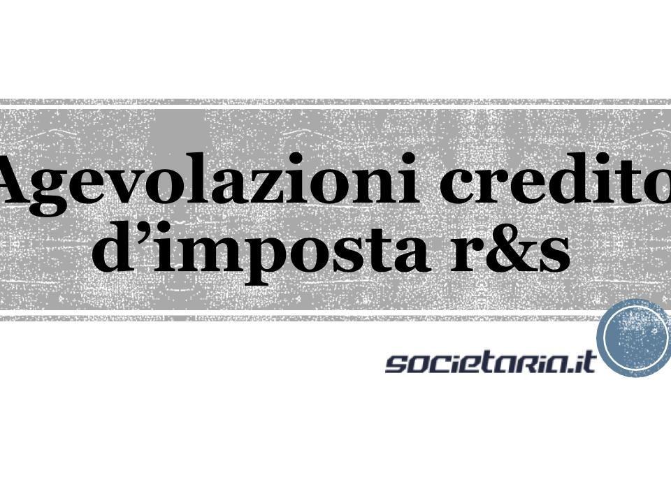 Agevolazioni credito d'imposta r&s