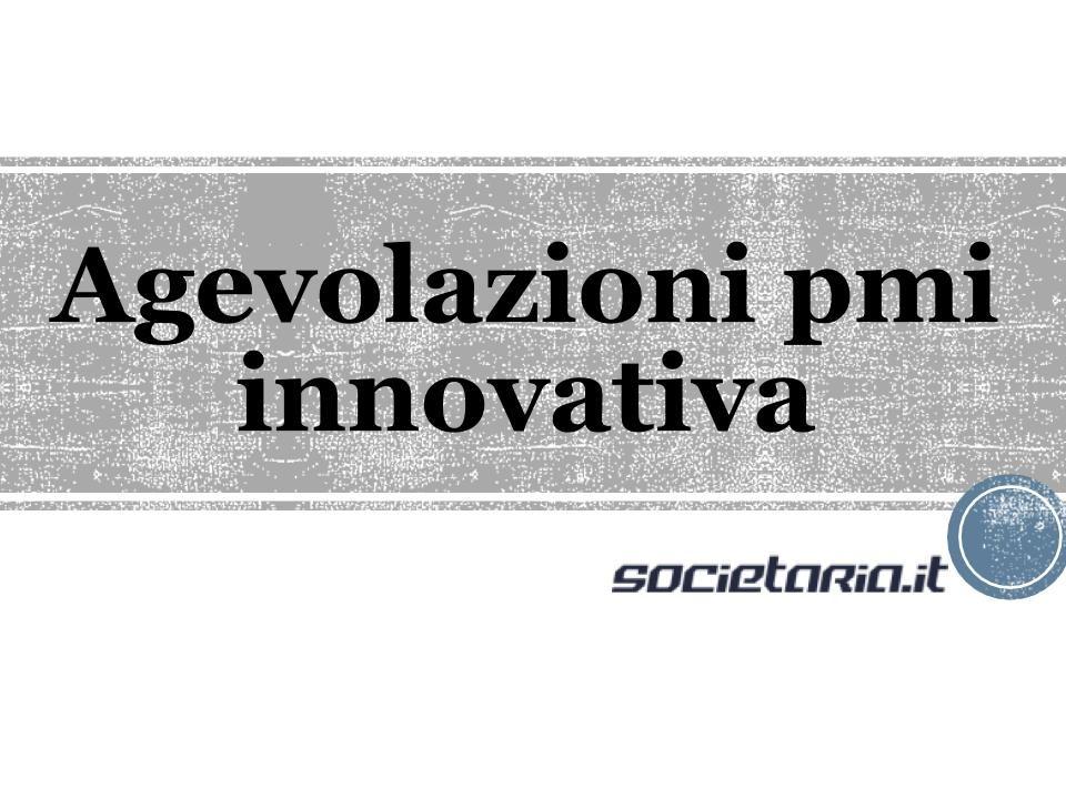 Agevolazioni pmi innovativa