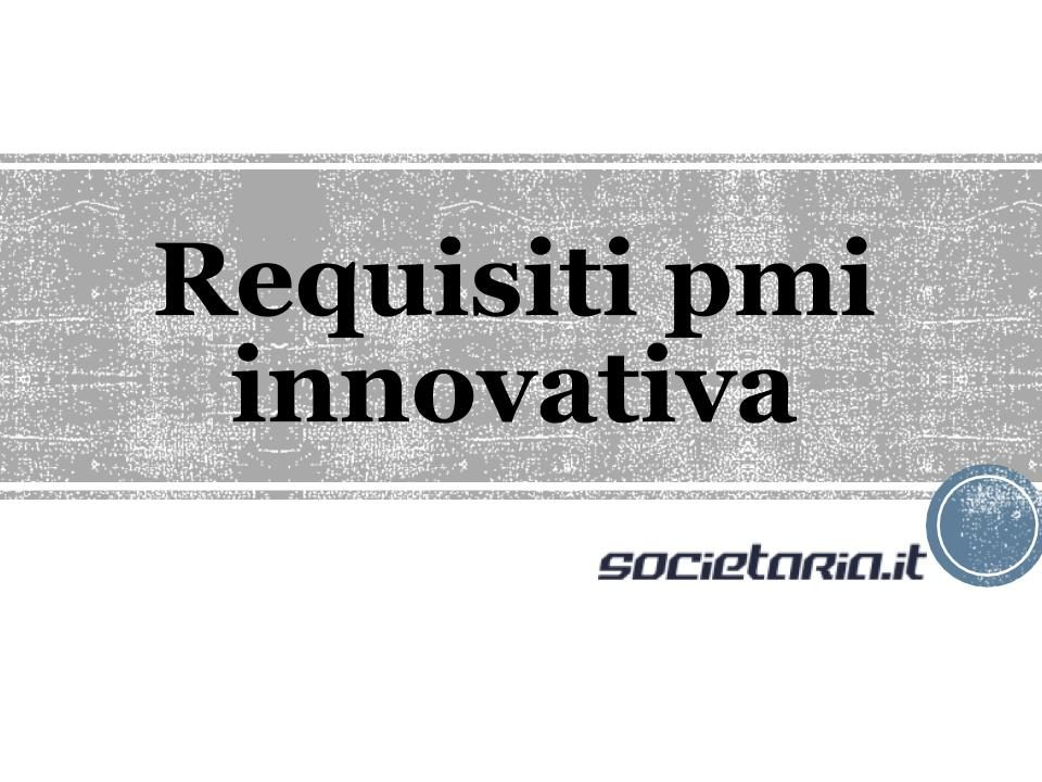 Requisiti pmi innovativa