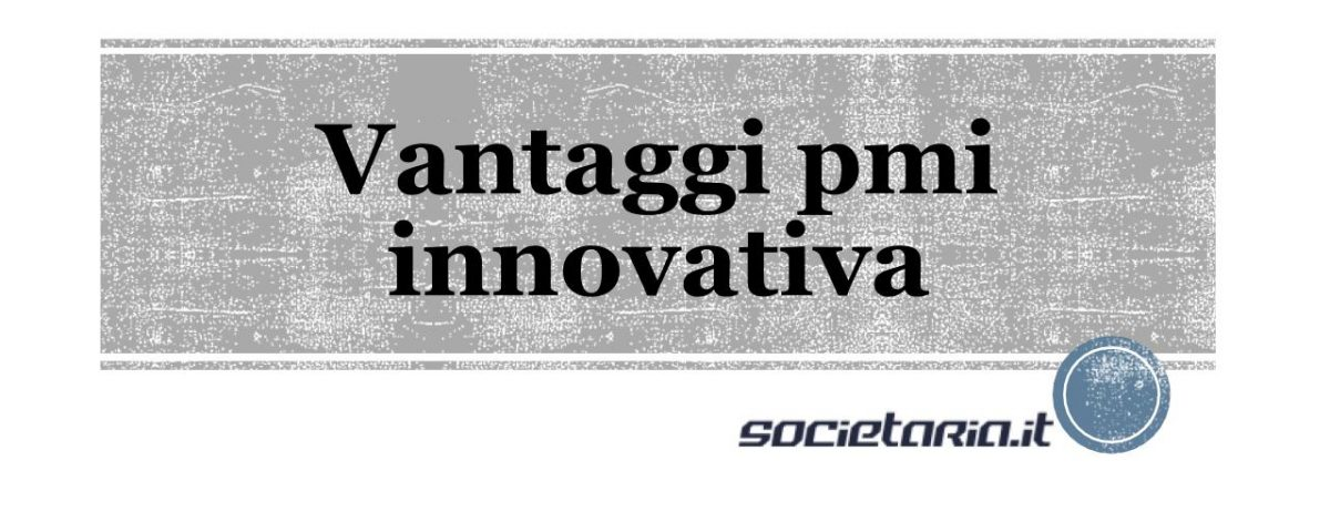Vantaggi pmi innovativa